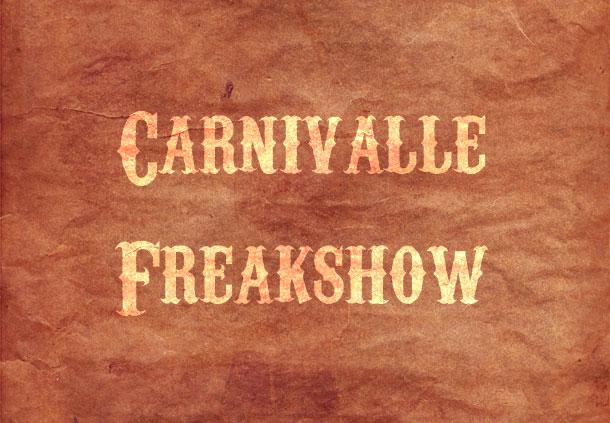 20. Carnivalle Freakshow