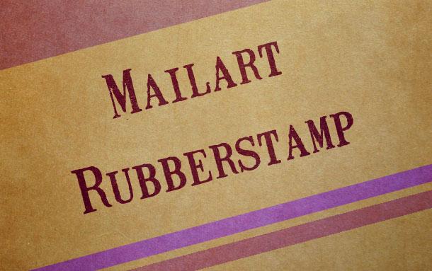 24. Mailart Rubberstamp